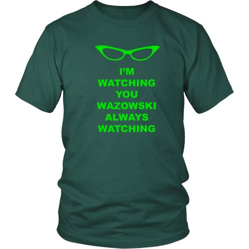 Roz is Watching Shirt