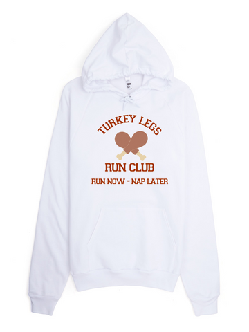 Turkey Legs Run Club Hoodie