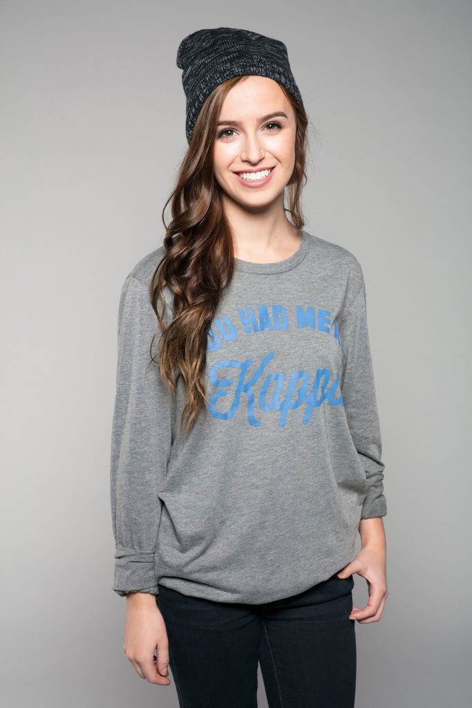 Kappa Kappa Gamma You Had Me At Long Sleeve