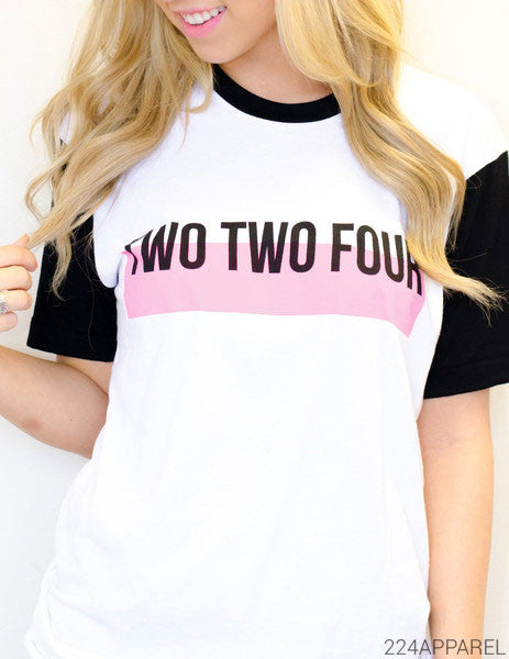 Two Two Four Pink Bar Tee