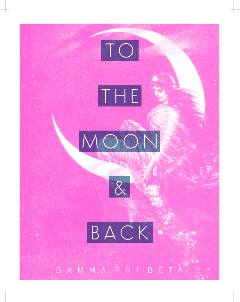 To the Moon & Back Pink Goddess Gamma Phi Beta
