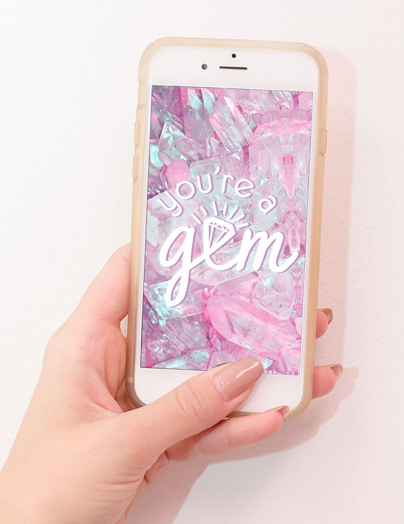 You're A Gem iPhone Wallpaper FREE Instant Download!