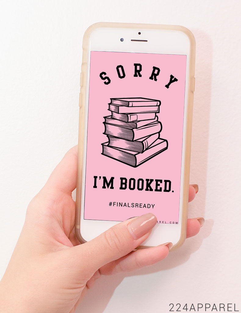 FinalsReady Sorry Im Booked IPhone Wallpaper FREE Instant Download