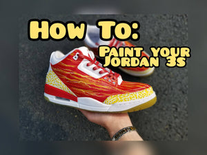 How to Dye Soles and Paint Midsoles - Air Jordan 3 Full Customization Guide