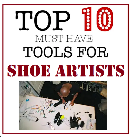 top tools for shoe artists