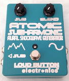 Loud Button Electronics Atomic Subharmonic