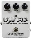 Loud Button Electronics Balls Deep Overdrive