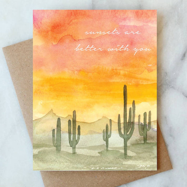 Sunsets Are Better With You Greeting Card