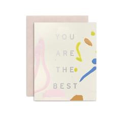 You Are The Best Handpainted Card by Moglea