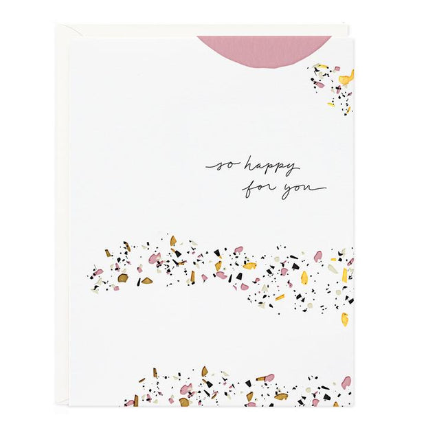 So Happy For You Terrazzo Greeting Card