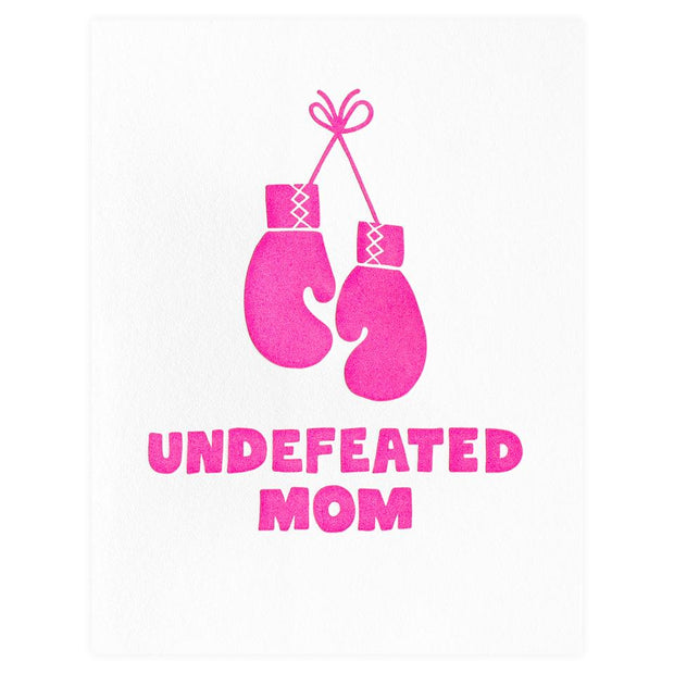Undefeted Mom Card