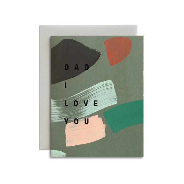 Dad I Love You Handpainted Card