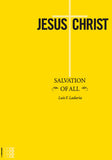 Jesus Christ Salvation of All