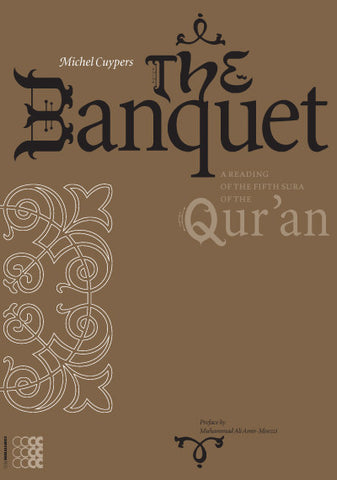 The Banquet: A Reading of the Fifth Sura of the Qur`an