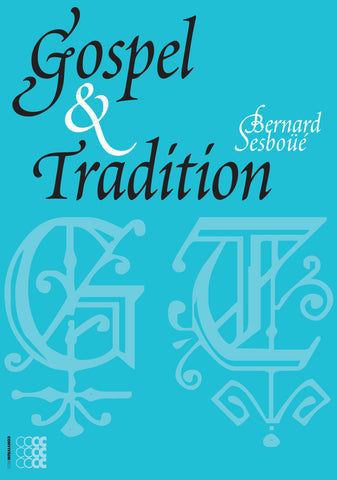 Gospel and Tradition