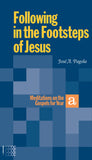 Following in the Footsteps of Jesus - Meditations on the Gospels for Year A