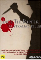 Jack the Ripper - Australia's Killer
