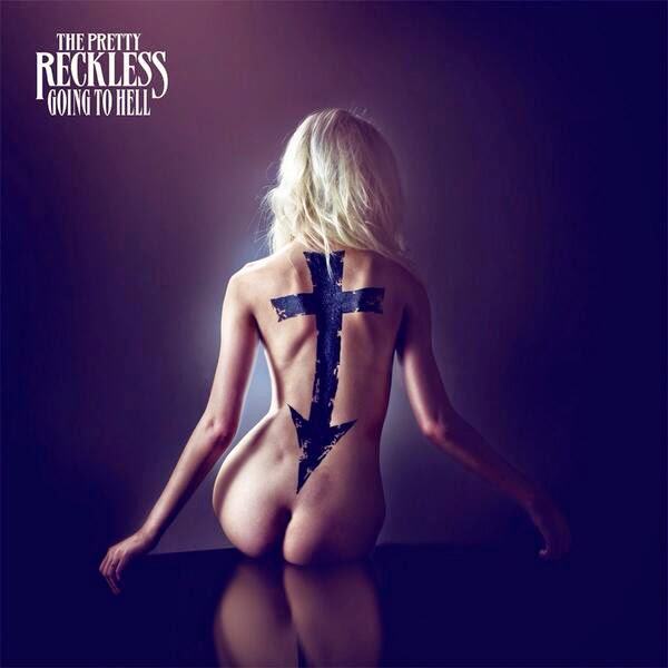 Review: The Pretty Reckless - Going To Hell (2014)