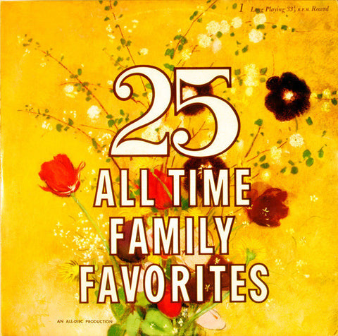 Unknown Artist ‎– 25 All Time Family Favorites Cheap Vinyl Record