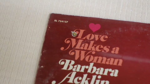 Album cover damage for Barbara Acklin Love Makes A Woman