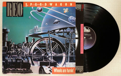 REO Speedwagon - Wheels Are Turnin' - Vinyl Record