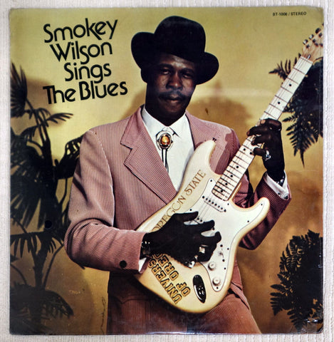 Front album cover for Smokey Wilson vinyl record Sings The Blues.