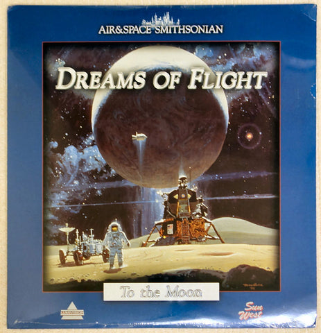 Dreams of Flight Series: To The Moon - Laserdisc - Front Cover