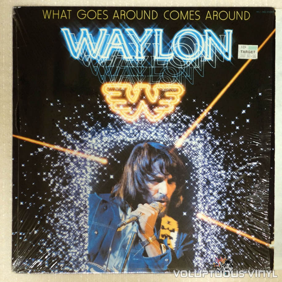 Waylon Jennings ‎– What Goes Around Comes Around - Vinyl Record