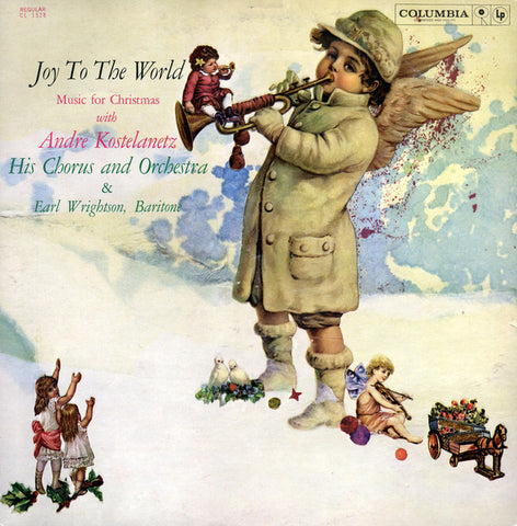 André Kostelanetz His Chorus And Orchestra ‎– Joy To The World: Music For Christmas (1959) Vinyl Record