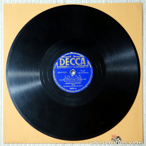 "Andrews Sisters, The ‎– I, Yi, Yi, Yi, Yi (I Like You Very Much) / (I'll Be With You) In Apple Blossom Time (1941) 10"" Shellac"