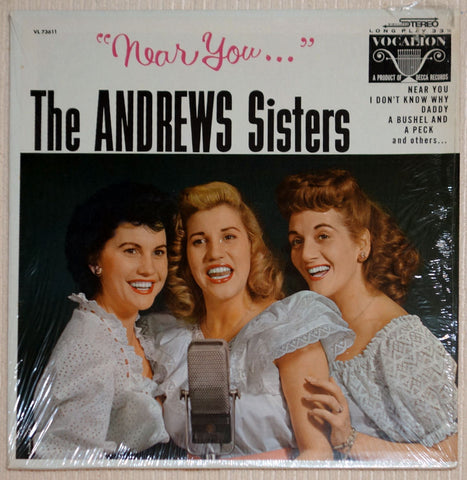 The Andrews Sisters ‎Near You Vinyl Record Front Cover