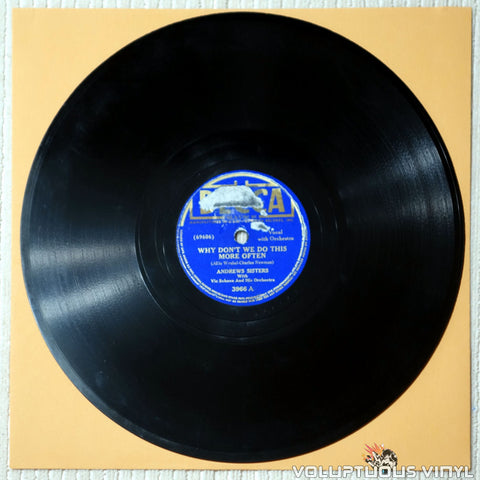 "Andrews Sisters, The ‎– Why Don't We Do This More Often? / I Wish I Had A Dime (For Ev'ry Time I Missed You) (1941) 10"" Shellac"