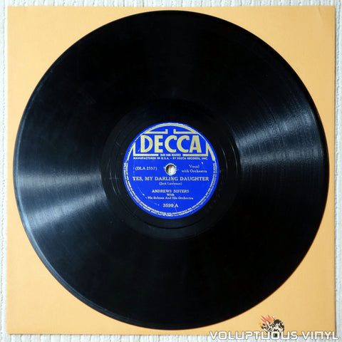 "Andrews Sisters, The ‎– Yes, My Darling Daughter / You're A Lucky Fellow Mr. Smith (1940) 10"" Shellac"