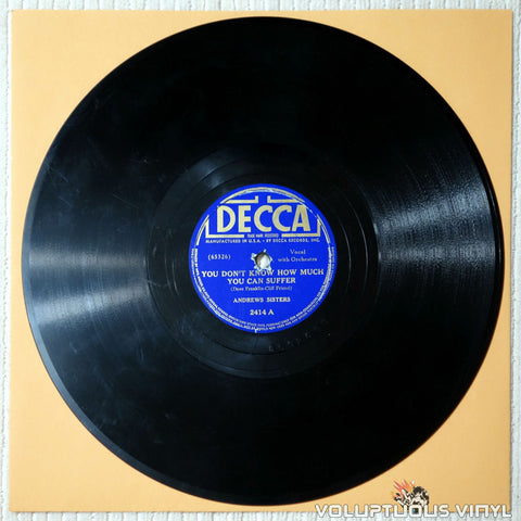 "Andrews Sisters, The – You Don't Know How Much You Can Suffer / Rock Rock Rock-A-Bye Baby (1939) 10"" Shellac"