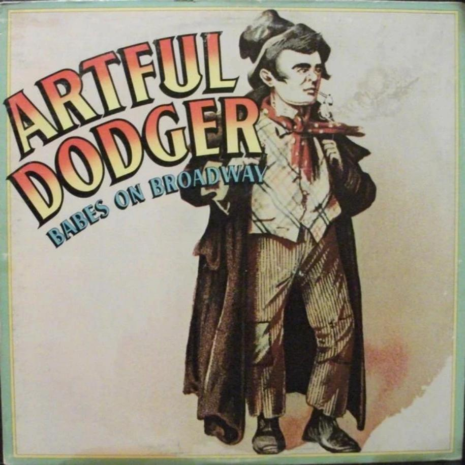 Artful Dodger ‎– Babes On Broadway vinyl record front cover