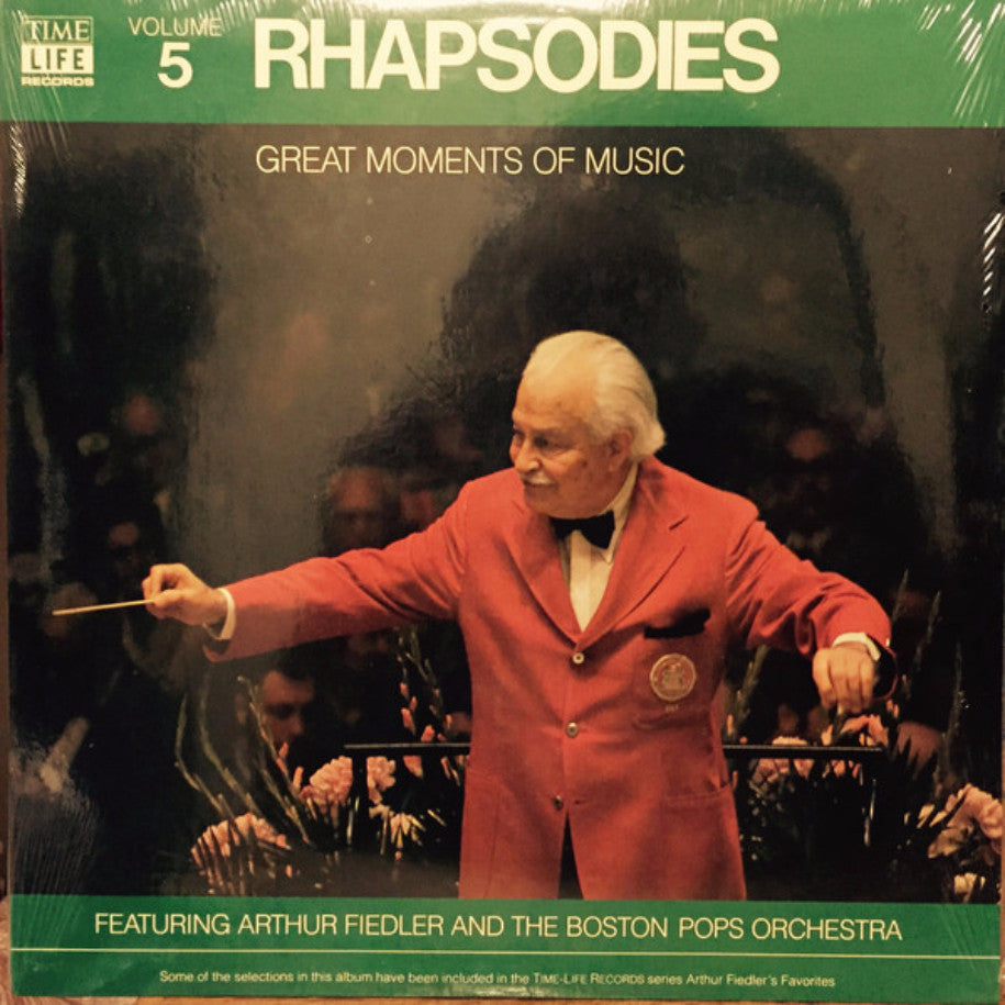 Arthur Fiedler, The Boston Pops Orchestra ‎– Great Moments Of Music Volume 5: Rhapsodies - Vinyl Record - Front Cover