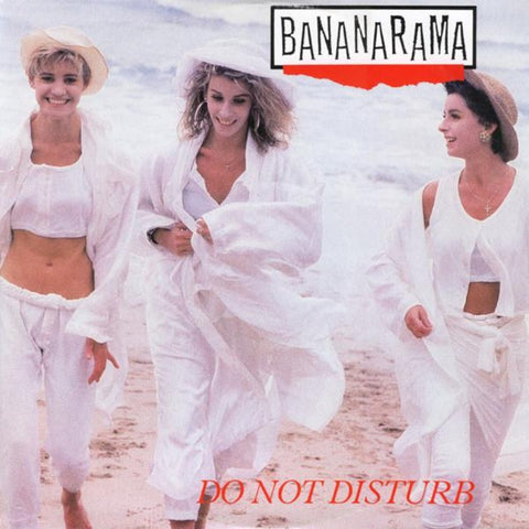 "Bananarama ‎– Do Not Disturb (1985) 12"" Single, UK Press"