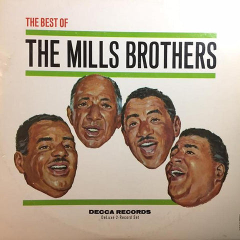 The Mills Brothers ‎– The Best Of The Mills Brothers - Vinyl Record
