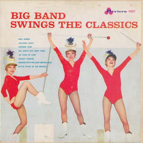 Unknown Artist ‎– Big Band Swings The Classics (1959) Cheap Vinyl Record