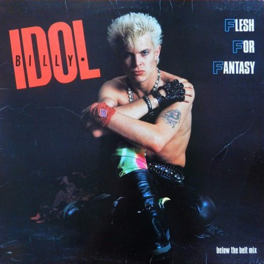 Billy Idol ‎– Flesh For Fantasy (Below The Belt Mix) - Vinyl Record - Front Cover