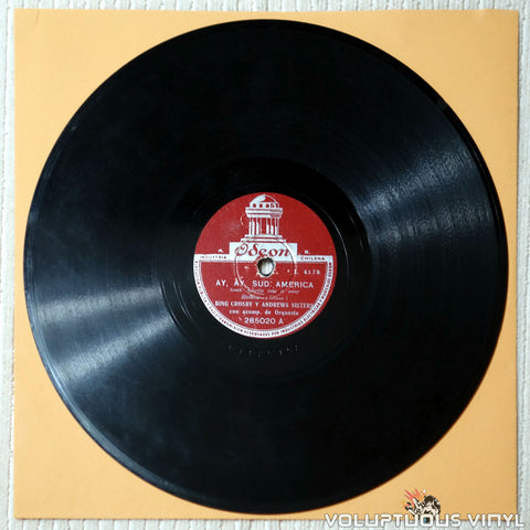 "Bing Crosby & The Andrews Sisters ‎– Ay, Ay, Sud America / Ruta 66 (?) 10"" Shellac, Chile Press"
