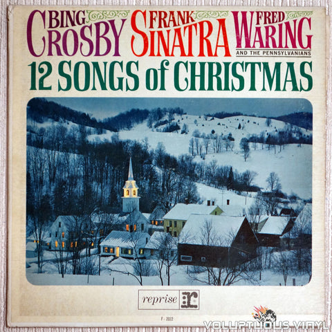 Bing Crosby, Frank Sinatra, Fred Waring And The Pennsylvanians ‎– 12 Songs Of Christmas - Vinyl Record - Front Cover