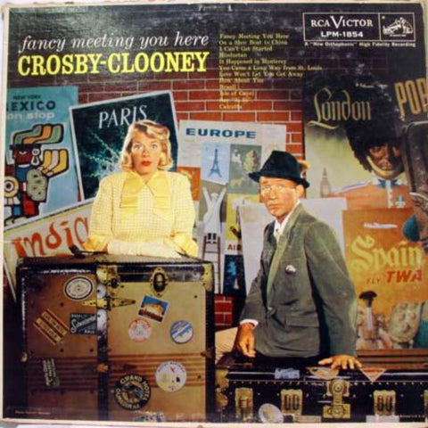 Bing Crosby And Rosemary Clooney ‎– Fancy Meeting You Here - Vinyl Record