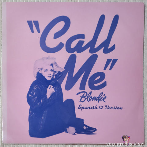 "Blondie ‎– Call Me (Spanish 12"" Version) (1981) 12"" Single, UK Press"