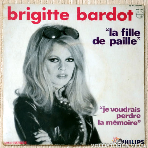 "Brigitte Bardot ‎– La Fille De Paille (1969) 7"" Single, French Press"