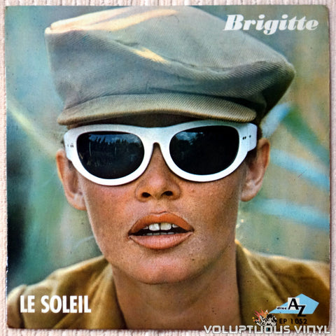 "Brigitte Bardot ‎– Le Soleil (1966) 7"" EP, French Press"