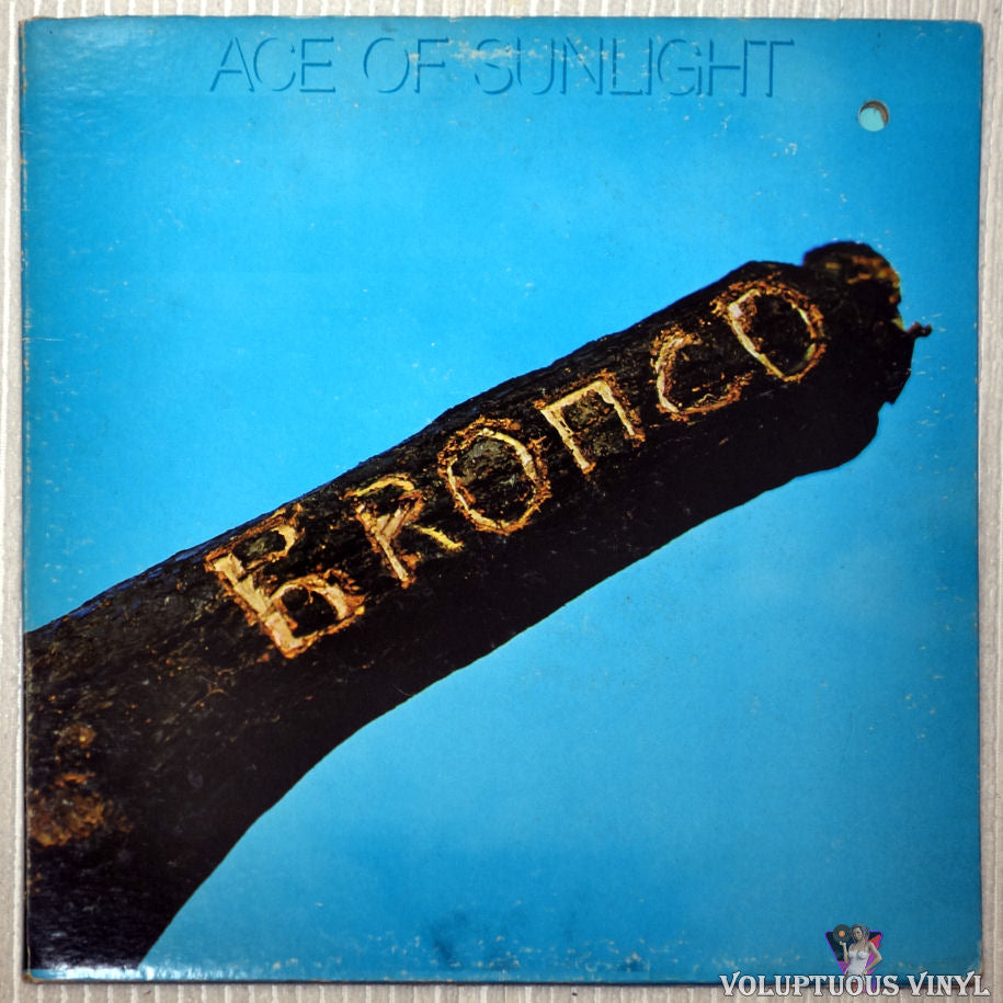 Bronco ‎– Ace Of Sunlight vinyl record front cover