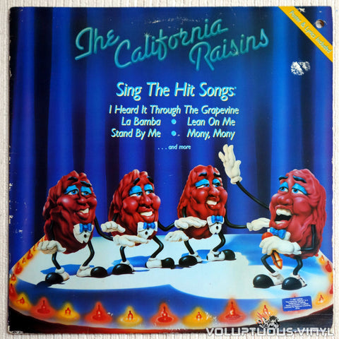 The California Raisins ‎– Sing The Hit Songs - Vinyl Record - Front Cover