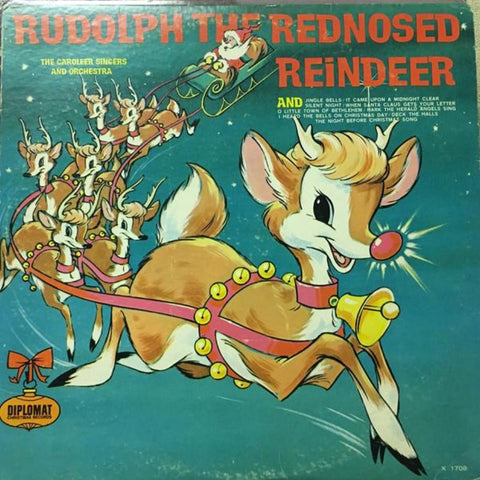 The Caroleer Singers And Orchestra ‎– Rudolph The Red Nosed Reindeer - Vinyl Record