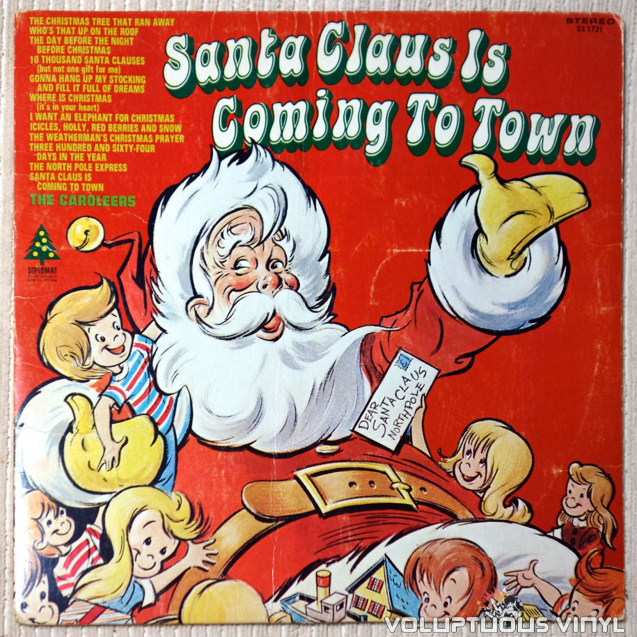 The Caroleers ‎– Santa Claus Is Coming To Town vinyl record front cover